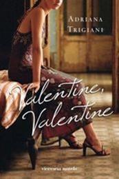 descargar epub Valentine, Valentine – Autor Adriana Trigiani gratis