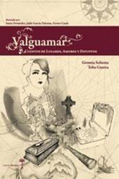 descargar epub Valguamar. Cuentos de lugares, amores y difuntos – Autor Gemma Solsona;Tebu Guerra