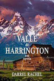 descargar epub Valle de Harrington – Autor Darrel Rachel