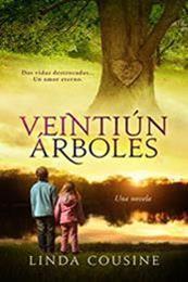 descargar epub Veintiún árboles – Autor Linda Cousine