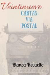 descargar epub Veintinueve cartas vía postal – Autor Blanca Revuelto gratis