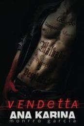 descargar epub Vendetta – Autor Ana Karina Monrro García gratis