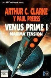 descargar epub Venus Prime 1 – Máxima tensión – Autor Arthur C. Clarke;Paul Preuss gratis