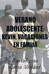 descargar epub Verano adolescente: Kevin, vacaciones en familia – Autor Corso Vinland;Ruffo Rosso