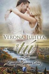 descargar epub Verona, Julieta, y tú – Autor Enrique García Díaz