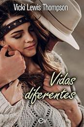 descargar epub Vidas diferentes – Autor Vicki Lewis Thompson gratis