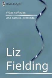 descargar epub Vidas soñadas – Autor Liz Fielding