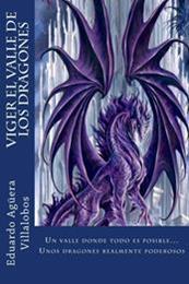 descargar epub Viger. El valle de los dragones – Autor Eduardo Agüera Villalobos gratis