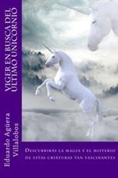 descargar epub Viger. En busca del unicornio – Autor Eduardo Agüera Villalobos