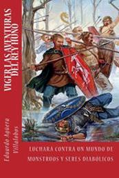 descargar epub Viger. Las aventuras del rey huno – Autor Eduardo Agüera Villalobos gratis