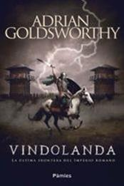 descargar epub Vindolanda – Autor Adrian Goldsworthy