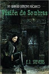descargar epub Visión de Sombras – Autor E. J. Stevens