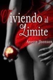 descargar epub Viviendo al límite – Autor Anette Jhonson gratis
