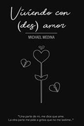 descargar epub Viviendo con (des) amor – Autor Michael Medina