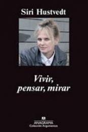 descargar epub Vivir, pensar, mirar – Autor Siri Hustvedt gratis