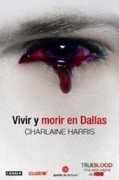 descargar epub Vivir y morir en Dallas – Autor Charlaine Harris gratis