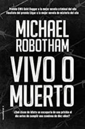descargar epub Vivo o muerto – Autor Michael Robotham