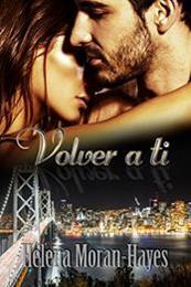 descargar epub Volver a ti – Autor Helena Moran-Hayes gratis