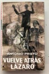 descargar epub Vuelve atrás, Lázaro – Autor Antonio  Prieto