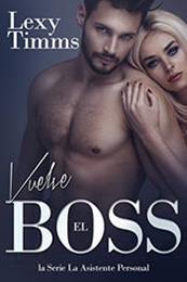 descargar epub Vuelve el boss – Autor Lexy Timms