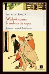 descargar epub Wadzek Contra La Turbina De Vapor – Autor Alfred Döblin