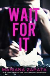 descargar epub Wait for it – Autor Mariana Zapata