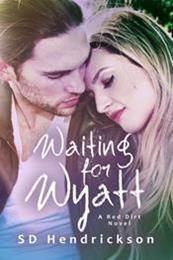 descargar epub Waiting for Wyatt – Autor S.D. Hendrickson