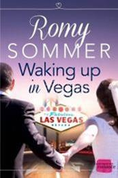 descargar epub Waking up in Vegas – Autor Romy Sommer