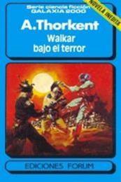 descargar epub Walkar bajo el terror – Autor A. Thorkent