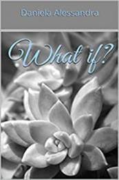descargar epub What if? – Autor Daniela Alessandra