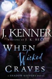 descargar epub When Wicked Craves – Autor J. K. Beck