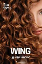descargar epub Wing¿juego limpio? – Autor Mita Marco