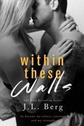 descargar epub Within these walls – Autor J. L. Berg gratis