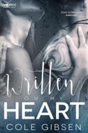 descargar epub Written on my heart – Autor Cole Gibsen