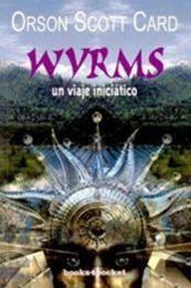 descargar epub Wyrms – Autor Orson Scott Card