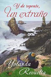 descargar epub Y de repente, un extraño – Autor Yolanda Revuelta gratis