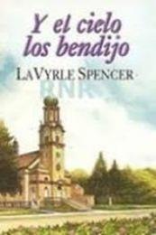 descargar epub Y el cielo los bendijo – Autor Lavyrle Spencer