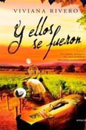 descargar epub Y ellos se fueron – Autor Viviana Rivero gratis