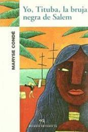 descargar epub Yo, Tituba, la bruja negra de Salem – Autor Maryse Condé
