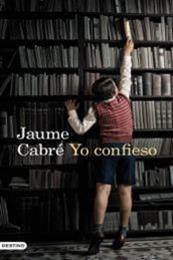 descargar epub Yo confieso – Autor Jaume Cabré