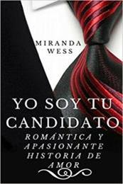 descargar epub Yo soy tu candidato – Autor Miranda Wess gratis