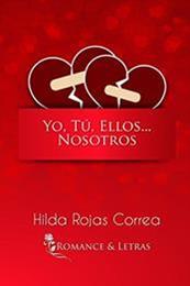 descargar epub Yo, tú, ellos… nosotros – Autor Hilda Rojas Correa