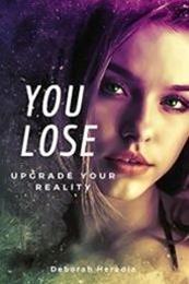 descargar epub You lose: Upgrade your reality – Autor Deborah Heredia Gañán gratis