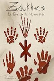 descargar epub Zaukhes: La era de la nueva vida – Autor Cristian Domínguez gratis
