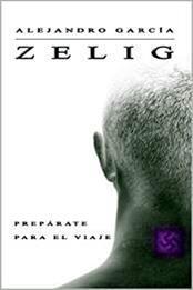 descargar epub Zelig – Autor Alejandro García