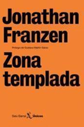 descargar epub Zona templada – Autor Jonathan Franzen;Jonathan Franzen