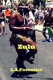 descargar epub Zulú – Autor Louis Alexandre Forestier